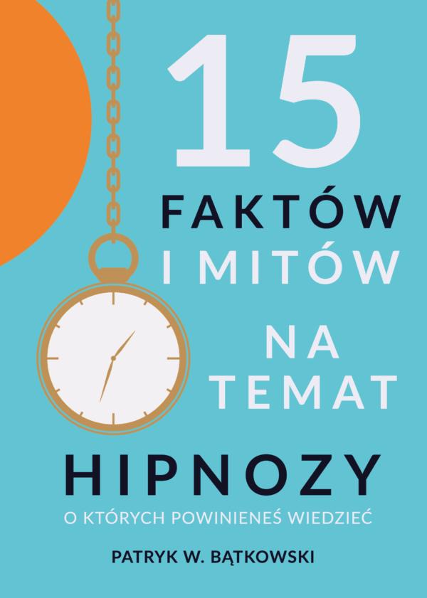 15 faktów i mitów na temat hipnozy